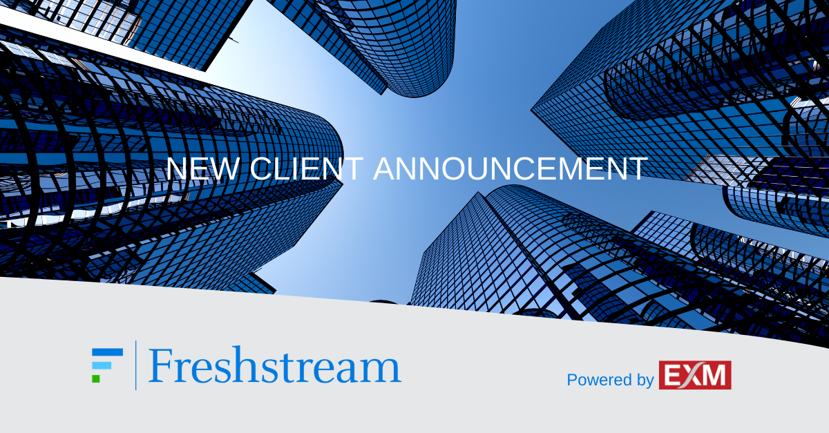 Freshstream selects EXM to manage its portfolio of investments